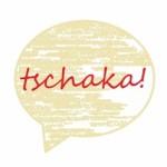 tschaka